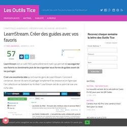 LearnStream. Créer des guides avec vos favoris