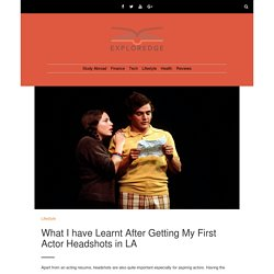 What I have Learnt After Getting My First Actor Headshots in LA