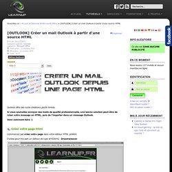 LEARNUP - [OUTLOOK] Créer un mail Outlook à partir d'une source HTML