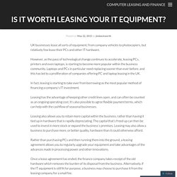 Is it worth leasing your IT equipment?