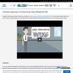 Honda Leasing vs Financing near Medford OR