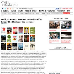 Well, At Least There Was Good Stuff to Read: The Books of the Decade | Books