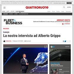 Leasys, la nostra intervista ad Alberto Grippo