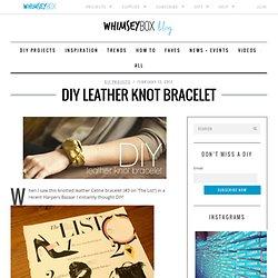 DIY Bracelet en cuir Knot
