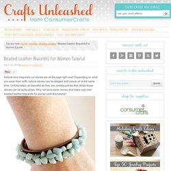 Leather Bracelets for Women: Stone Bead Jewelry Tutorial