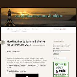 Hard Leather by Jerome Epinette for LM Parfums 2014