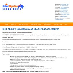 UNIT GROUP 3931 CANVAS AND LEATHER GOODS MAKERS