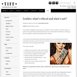 Leather, what's ethical and what's not?