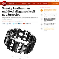 Sneaky Leatherman multitool disguises itself as a bracelet - CNET