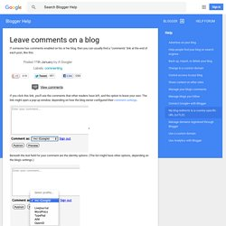 Leave comments on a blog - Blogger Help