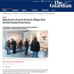 Man leaves €2m to French village that hid his family from Nazis