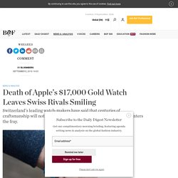 Death of Apple's $17,000 Gold Watch Leaves Swiss Rivals Smiling