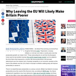 Why Leaving the EU Will Likely Make Britain Poorer