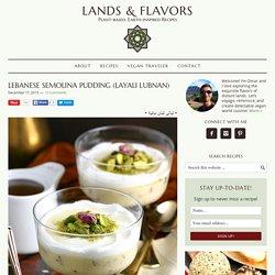 Lebanese Semolina Pudding (Layali Lubnan)