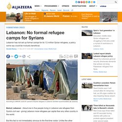 Lebanon: No formal refugee camps for Syrians