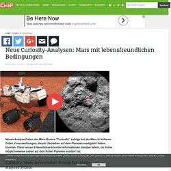 Neue Curiosity-Analysen: Mars mit lebensfreundlichen Bedingungen