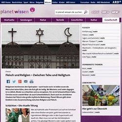 Fleisch: Fleisch und Religion - Lebensmittel - Gesellschaft - Planet Wissen