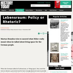 Lebensraum: Policy or Rhetoric?