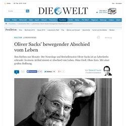 Leberkrebs: Oliver Sacks' bewegender Abschied vom Leben