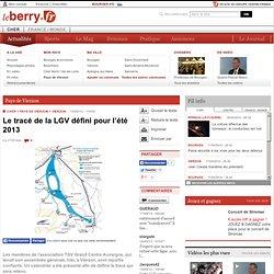 Pays de Vierzon - VIERZON (18100) - Le tracé de la LGV défini pour l'été 2013