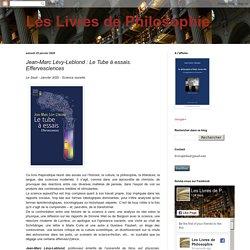 Jean-Marc Lévy-Leblond : Le Tube à essais. Effervesciences