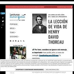 La lección de vida de Henry David Thoreau – Lecturas Sumergidas