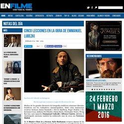 Cinco lecciones en la obra de Emmanuel Lubezki