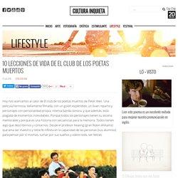 10 lecciones de vida de El Club de los poetas muertos - Cultura Inquieta