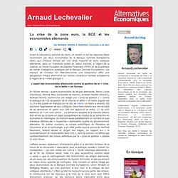 Arnaud Lechevalier » Blog Archive » La crise de la zone euro, la BCE et les économistes allemands