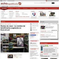 CHARTRES (28000) - Restos du cœur : Le nombre de bénéficiaires augmente en Eure-et-Loir