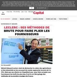 Leclerc : ses méthodes de brute pour faire plier les fournisseurs - Capital.fr