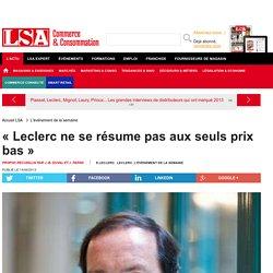 « Leclerc ne se résume pas aux seuls prix bas » - Enquêtes sur la consommation en France