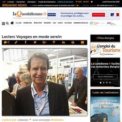 Leclerc Voyages en mode serein
