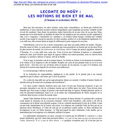 """Lecomte du Noüy, Les notions de bien et de mal (Extrait de """"L'homme et sa destinée"""", III-II)"""