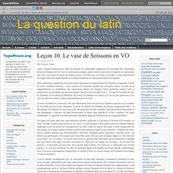 Du latin au français. Leçon 10