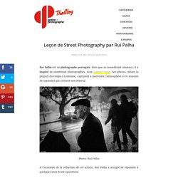 Leçon de street photography par Rui Palha
