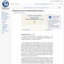 Cinq leçons sur la psychanalyse/Leçon 1