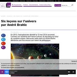 Six leçons sur l'univers par André Brahic