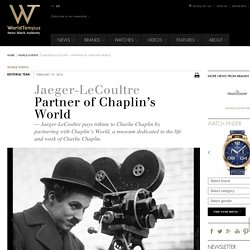 Jaeger-LeCoultre - Partner of Chaplin's World