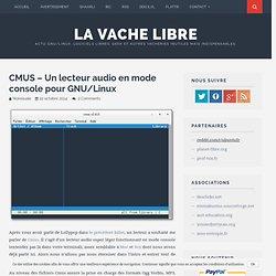 CMUS – Un lecteur audio en mode console pour GNU/Linux