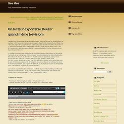 Lecteur exportable Deezer ( Gee Mee )