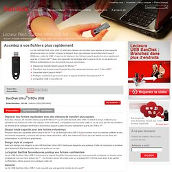 Lecteur Flash SanDisk Ultra USB 3.0
