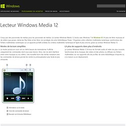 Lecteur Windows Media 12 - Fonctionnalités de Windows 7