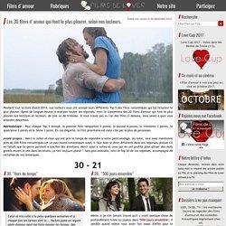 Les 30 films d'amour qui font le plus pleurer, selon nos lecteurs. - Films de Lover, films d'amour et comédies romantiques.
