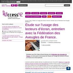 Étude sur l'usage des lecteurs d'écran, entretien avec la (...) - Access42