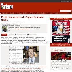 Epad: les lecteurs du Figaro lynchent Sarko