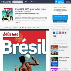 Brésil 2013-2014 (avec cartes, photos + avis des lecteurs) - Labourdette Jean-Paul, Auzias Dominique - Voyages - guides