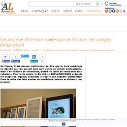 Les lecteurs et le livre numérique en France : les usages progressent