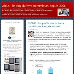 CREDOC : les profils des lecteurs numériques français en 2015