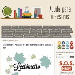 El Lectómetro - Actividad DIY para motivar a nuestros alumnos a leer